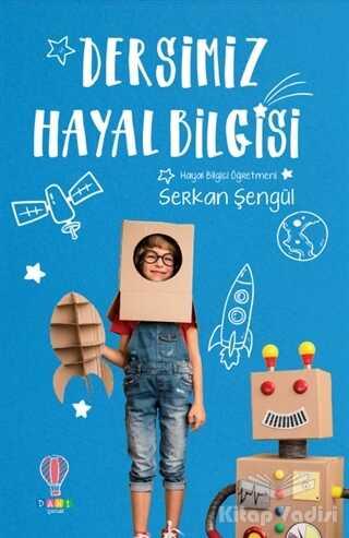 Dahi Çocuk Yayınları - Dersimiz Hayal Bilgisi