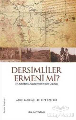 İdil Yayınları - Dersimliler Ermeni mi?
