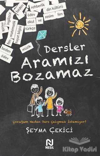 Nesil Yayınları - Dersler Aramızı Bozamaz