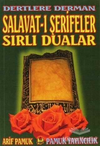 Pamuk Yayıncılık - Dertlere Derman Salavat-ı Şerifeler ve Sırlı Dualar (Dua-040)