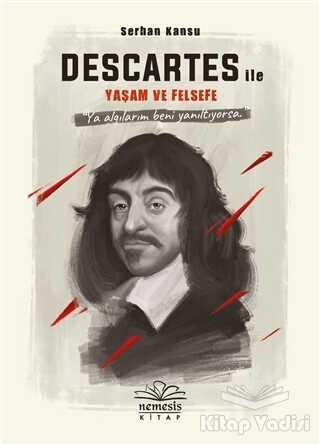 Nemesis Kitap - Descartes ile Yaşam ve Felsefe