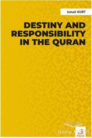 Fecr Yayınları - Destiny and Responsibility in the Quran