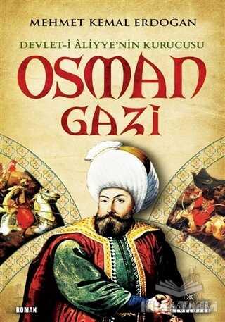 Kariyer Yayınları - Devlet-i Aliyye'nin Kurucusu Osman Gazi
