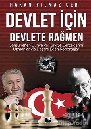 Çınaraltı Yayınları - Devlet İçin Devlete Rağmen