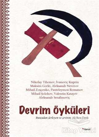 Dipnot Yayınları - Devrim Öyküleri