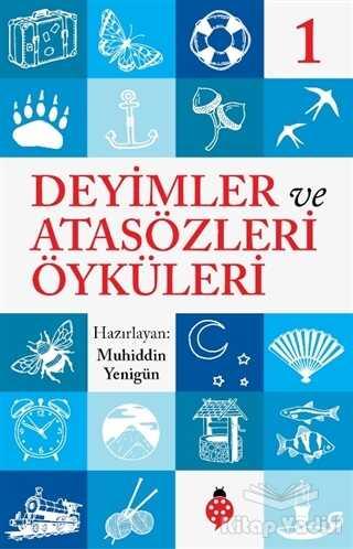 Uğurböceği Yayınları - Deyimler ve Atasözleri Öyküleri - 1