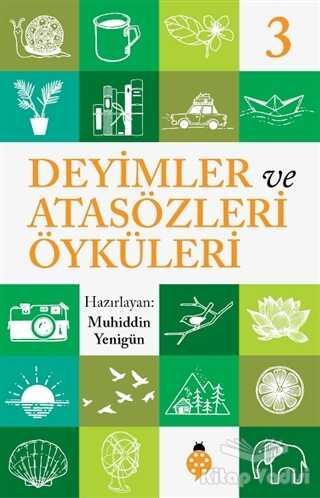 Uğurböceği Yayınları - Deyimler ve Atasözleri Öyküleri - 3
