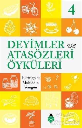 Uğurböceği Yayınları - Deyimler ve Atasözleri Öyküleri - 4
