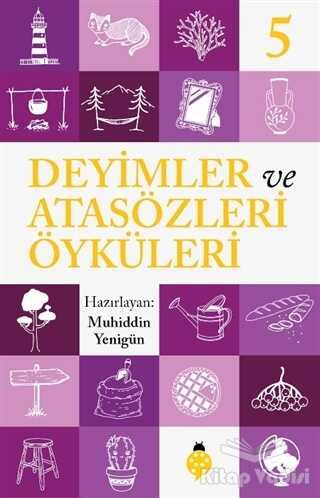 Uğurböceği Yayınları - Deyimler ve Atasözleri Öyküleri - 5