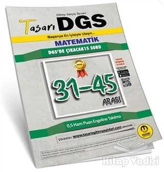 Tasarı Yayıncılık - YÖS - DGS Matematik 31 45 Arası Garanti Soru Kitapçığı