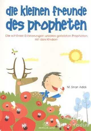 Uğurböceği Yayınları - Die Kleinen Freunde Des Propheten