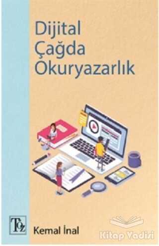 Töz Yayınları - Dijital Çağda Okuryazarlık