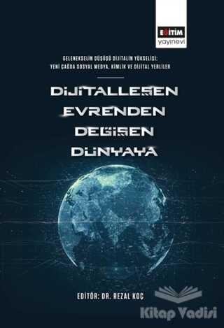 Eğitim Yayınevi - Ders Kitapları - Dijitalleşen Evrenden Değişen Dünyaya