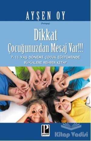 Pozitif Yayınları - Dikkat Çocuğunuzdan Mesaj Var!!!
