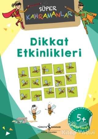 İş Bankası Kültür Yayınları - Dikkat Etkinlikleri - Süper Kahramanlar
