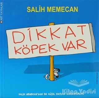 Mart Yayınları - Dikkat Köpek Var