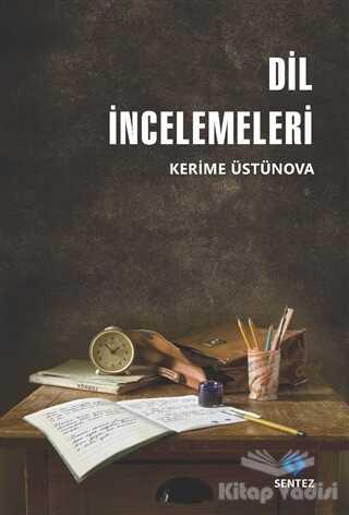 Sentez Yayınları - Dil İncelemeleri