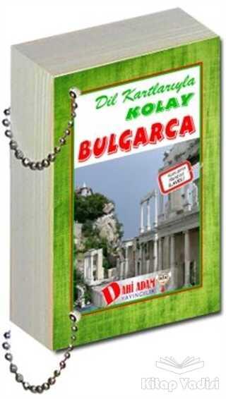 Dahi Adam Yayıncılık - Dil Kartlarıyla Kolay Bulgarca
