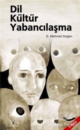 Yazar Yayınları - Dil Kültür Yabancılaşma