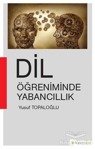Hiperlink Yayınları - Dil Öğreniminde Yabancıllık