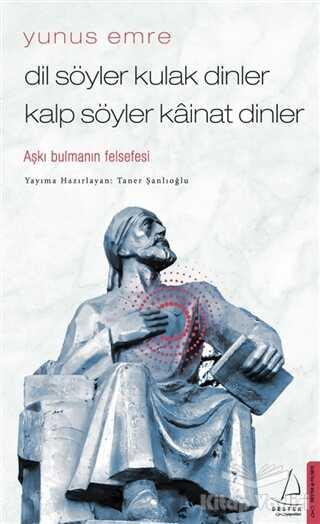 Destek Yayınları - Dil Söyler Kulak Dinler Kalp Söyler Kainat Dinler
