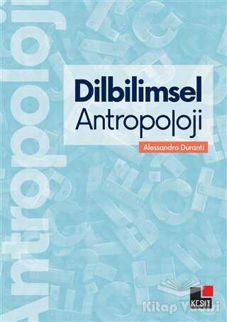 Kesit Yayınları - Dilbilimsel Antropoloji