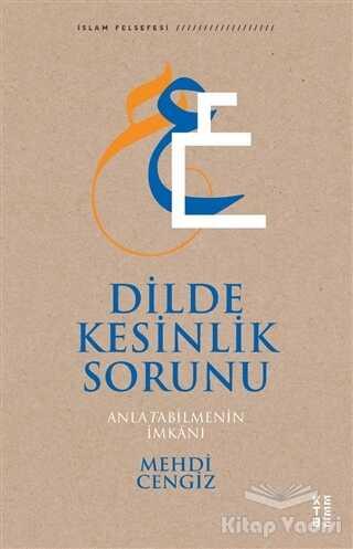 Ketebe Yayınları - Dilde Kesinlik Sorunu