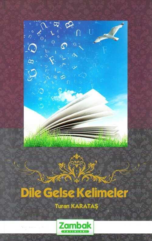 Zambak Yayınları - Dile Gelse Kelimeler
