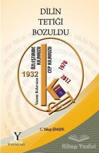 Yazar Yayınları - Dilin Tetiği Bozuldu