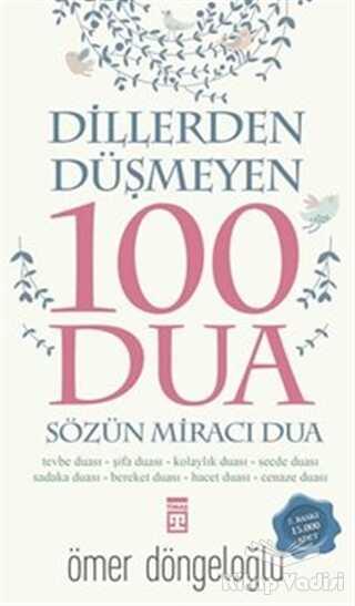 Timaş Yayınları - Dillerden Düşmeyen 100 Dua