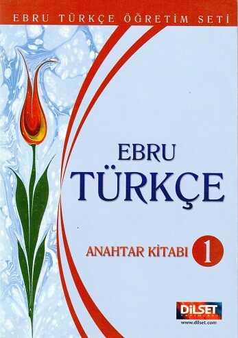 Dilset Ebru Türkçe Eğitim - Dilset Ebru Türkçe Anahtar Kitabı 1