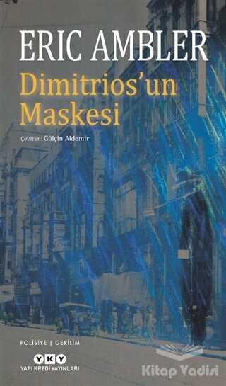 Yapı Kredi Yayınları - Dimitrios'un Maskesi