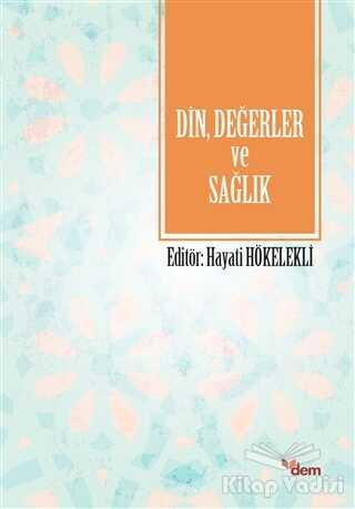 Dem Yayınları - Din, Değerler ve Sağlık