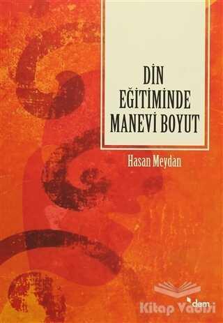Dem Yayınları - Din Eğitiminde Manevi Boyut