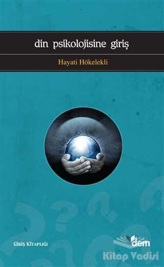 Dem Yayınları - Din Psikolojisine Giriş