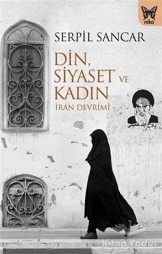 Nika Yayınevi - Din, Siyaset ve Kadın