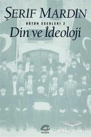 İletişim Yayınevi - Din ve İdeoloji