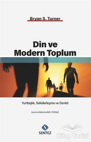 Sentez Yayınları - Din ve Modern Toplum