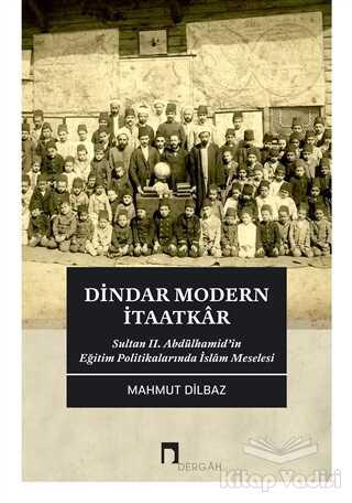Dergah Yayınları - Dindar Modern İtaatkar