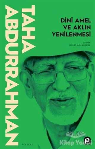 Pınar Yayınları - Dini Amel ve Aklın Yenilenmesi