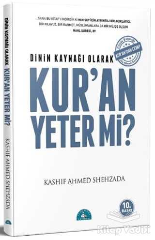 İstanbul Yayınevi - Dinin Kaynağı Olarak Kur'an Yeter Mi?