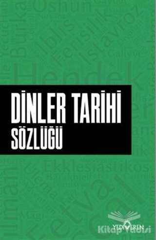 Yediveren Yayınları - Dinler Tarihi Sözlüğü