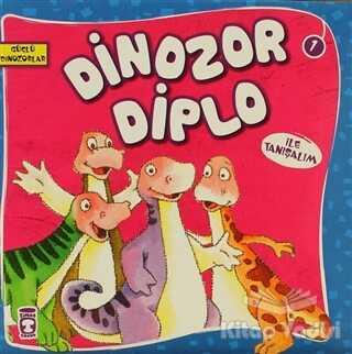 Timaş Çocuk - İlk Çocukluk - Dinozor Diplo ile Tanışalım