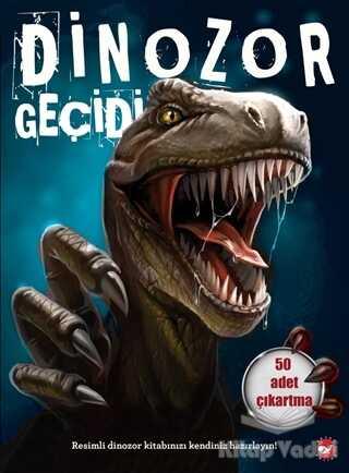 Beyaz Balina Yayınları - Dinozor Geçidi