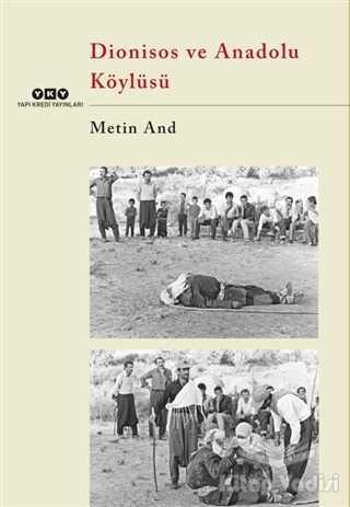 Yapı Kredi Yayınları - Dionisos ve Anadolu Köylüsü