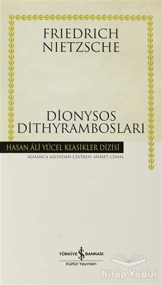 İş Bankası Kültür Yayınları - Dionysos Dithyrambosları