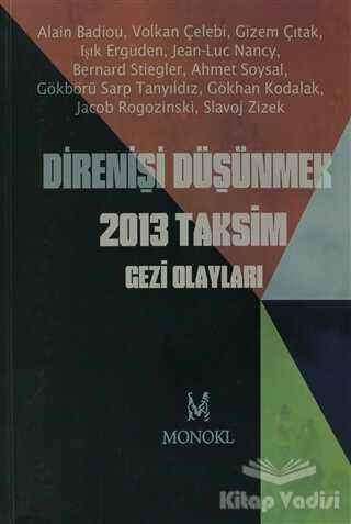 MonoKL - Direnişi Düşünmek 2013 Taksim Gezi Olayları