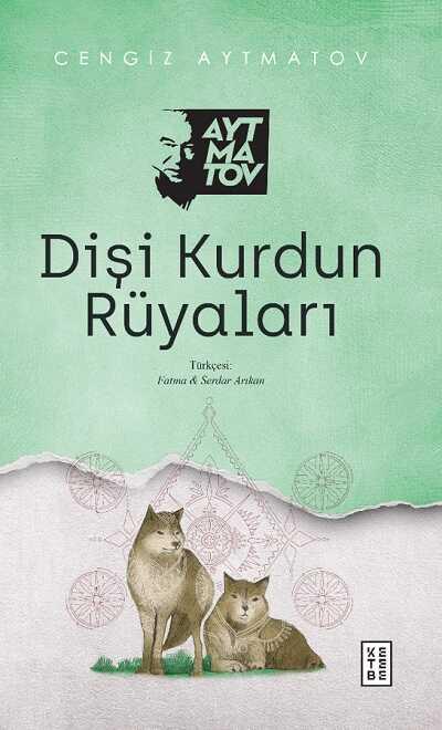 Ketebe Yayınları - Dişi Kurdun Rüyaları