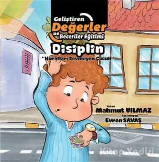 Parmak Çocuk Yayınları - Disiplin - Kuralları Sevmeyen Çocuk