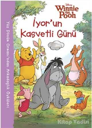 Doğan Egmont Yayıncılık - Disney Winnie the Pooh : İyor'un Kasvetli Günü